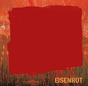 Eisenrot - German Jazz: Die CD